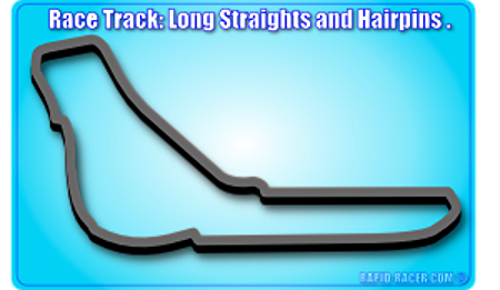 Race Track: Long Straights and Hairpins